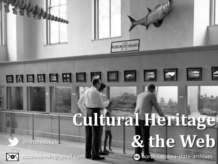 Cultural Heritage@nicoleebeale                        & the Webnicoleebeale@gmail.com   north-carolina-state-archives