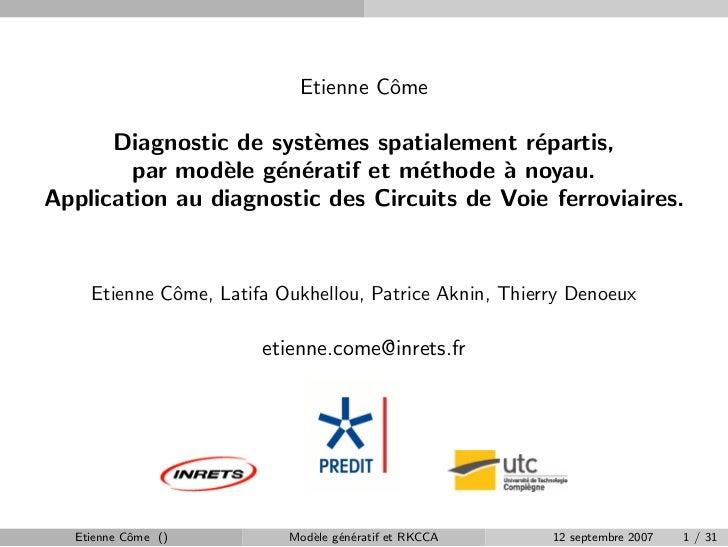 Etienne Cˆme                                     o        Diagnostic de syst`mes spatialement r´partis,                   ...