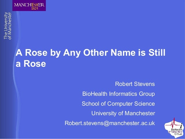 rose is the increased by simply by just about any several other name