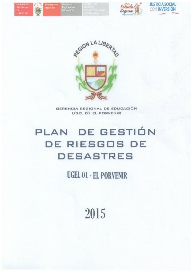 PLAN DE GESTIÓN DE RIESGOS DE LA UGEL 01 EL PORVENIR