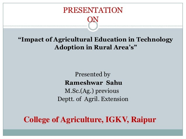 Impact of agricultural education in technology adoption in