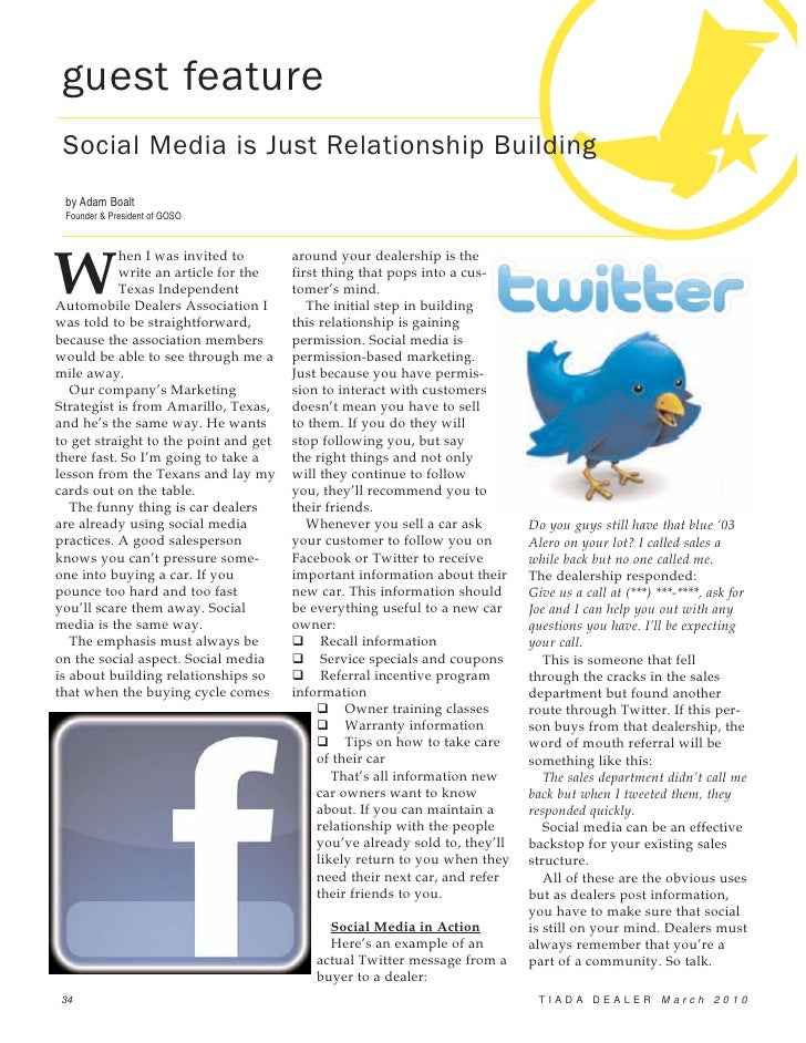 guest feature  Social Media is Just Relationship Building  by Adam Boalt  Founder & President of GOSO     W            hen...