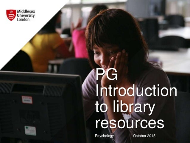 PG Introduction to library resources Psychology October 2015