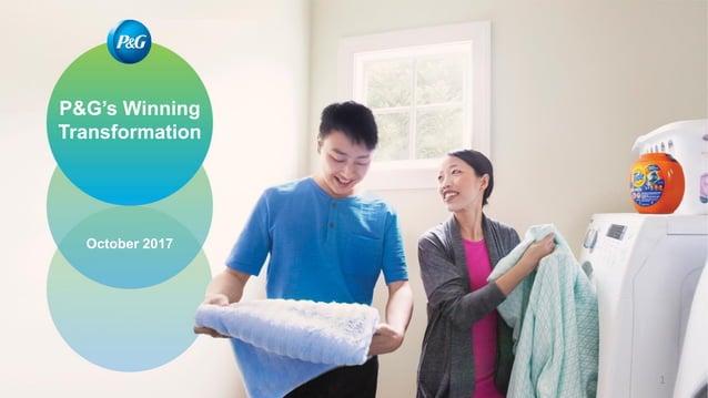 P&G's Winning Transformation October 2017 1