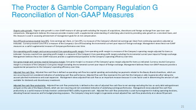 The Procter & Gamble Company Regulation G Reconciliation of Non-GAAP Measures 21 Organic sales growth: Organic sales growt...