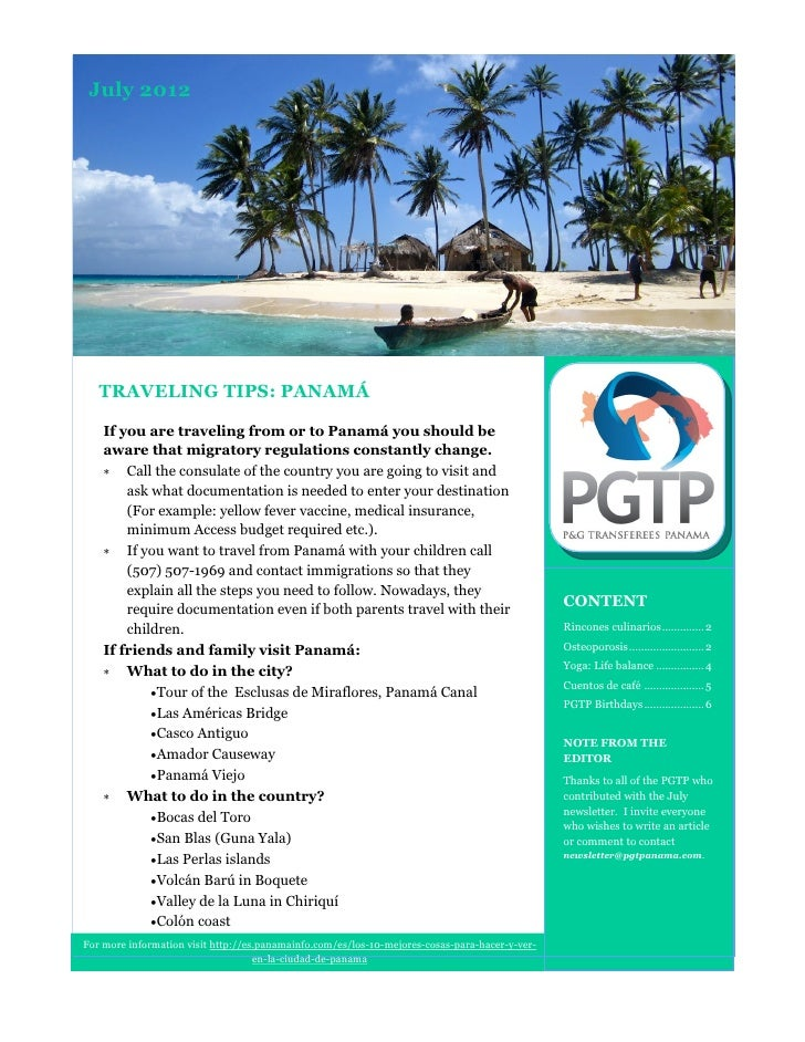 July 2012   TRAVELING TIPS: PANAMÁ    If you are traveling from or to Panamá you should be    aware that migratory regulat...