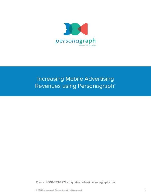 an Intertrust Company Increasing Mobile AdvertisingRevenues using Personagraph™Phone: 1-800-393-2272 / Inquiries: sales@pe...