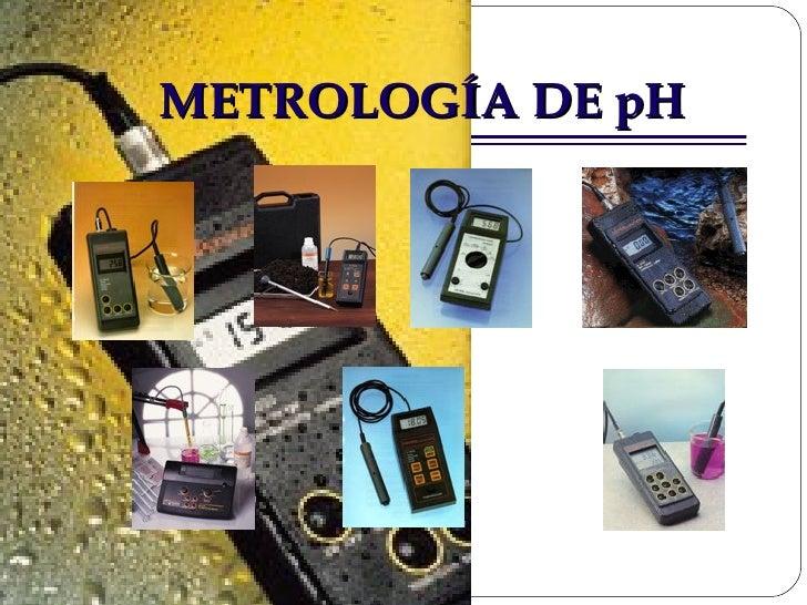 METROLOGÍA DE pH