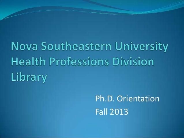 Ph.D. Orientation Fall 2013