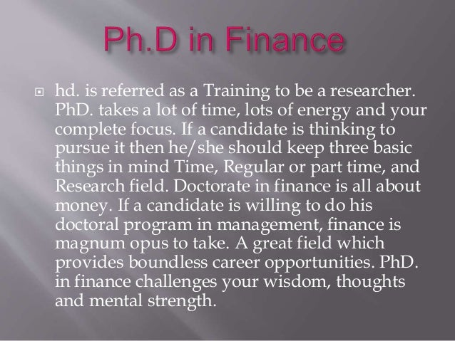  hd. is referred as a Training to be a researcher. PhD. takes a lot of time, lots of energy and your complete focus. If a...
