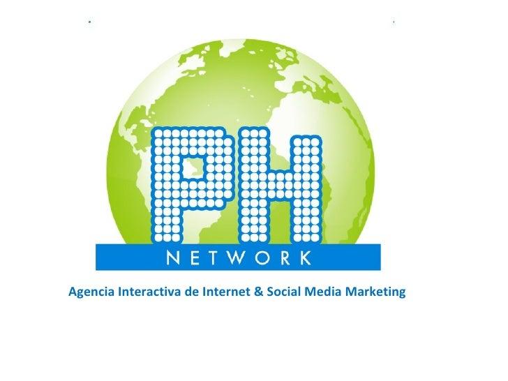 Agencia Interactiva de Internet  &  Social Media Marketing