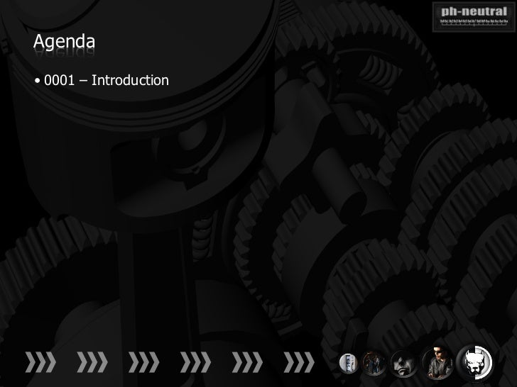 Agenda• 0001 – Introduction