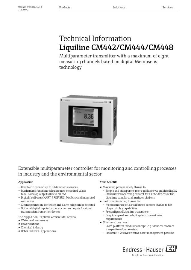 Products Solutions ServicesTI00444C/07/EN/16.1371210942Technical InformationLiquiline CM442/CM444/CM448Multiparameter tran...