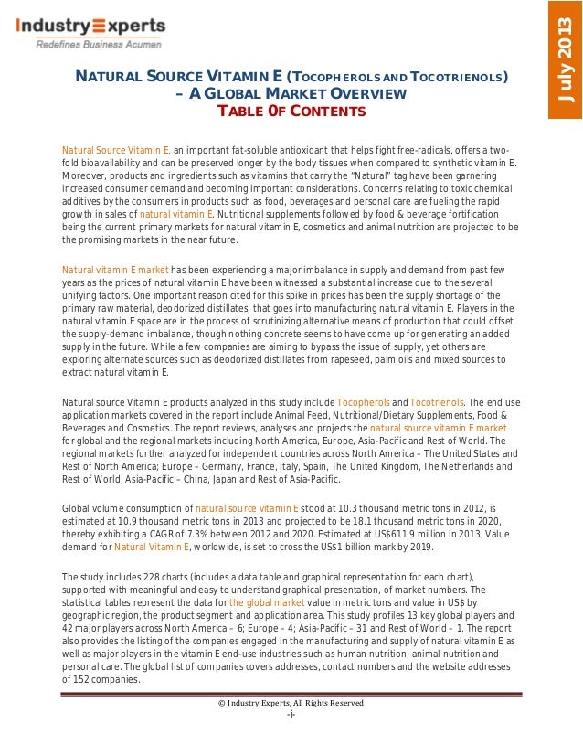NATURAL SOURCE VITAMIN E (TOCOPHEROLS AND TOCOTRIENOLS) – A GLOBAL MARKET OVERVIEW TABLE 0F CONTENTS © Industry Experts, A...