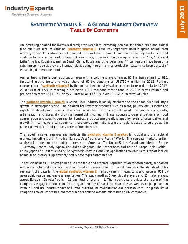 SYNTHETIC VITAMIN E – A GLOBAL MARKET OVERVIEW TABLE 0F CONTENTS © Industry Experts, All Rights Reserved -i- July2013 An i...