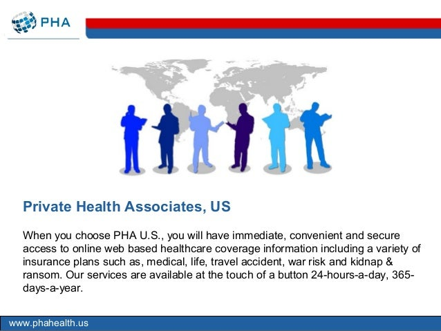 Private Health Associates, US  When you choose PHA U.S., you will have immediate, convenient and secure  access to online ...