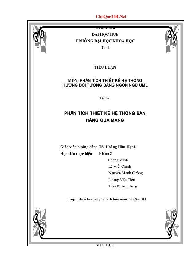 ChoQue24H.Net tailieucuata ĐẠI HỌC HUẾ TRƯỜNG ĐẠI HỌC KHOA HỌC  o  TIỂU LUẬN MÔN: PHÂN TÍCH THIẾT KẾ HỆ THỐNG HƯỚNG ĐỐI ...