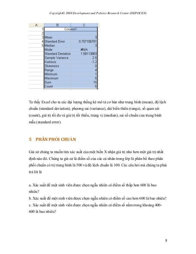 Copyright© 2008 Development and Policies Research Center (DEPOCEN) 8 Ta thấy Excel cho ta các đại lượng thống kê mô tả cơ ...