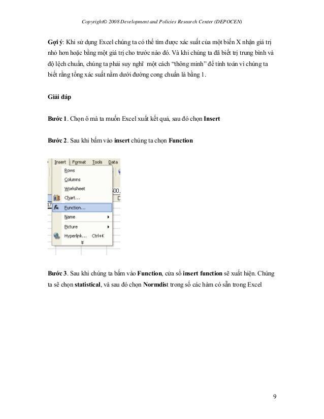 Copyright© 2008 Development and Policies Research Center (DEPOCEN) 9 Gợi ý: Khi sử dụng Excel chúng ta có thể tìm được xác...