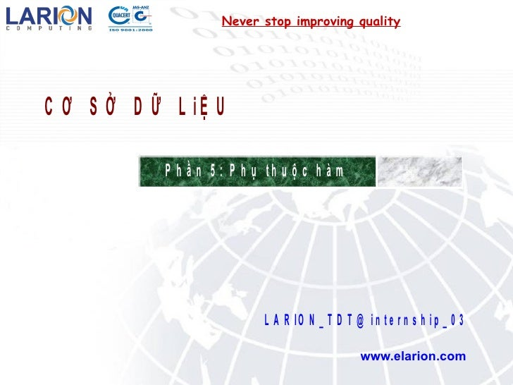 Never stop improving quality www.elarion.com