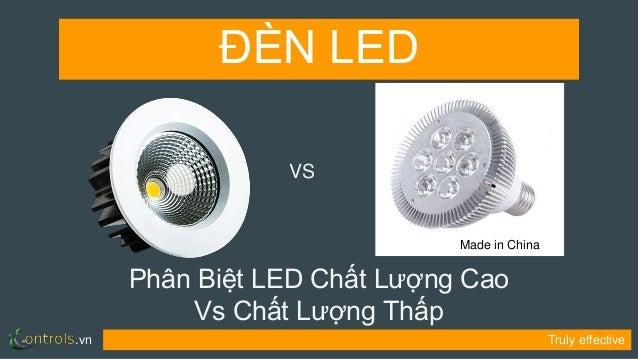 .vn Truly effective Phân Biệt LED Chất Lượng Cao Vs Chất Lượng Thấp ĐÈN LED VS Made in China