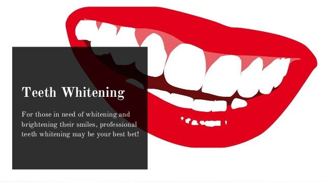 Teeth Whitening For those in need of whitening and brightening their smiles, professional teeth whitening may be your best...