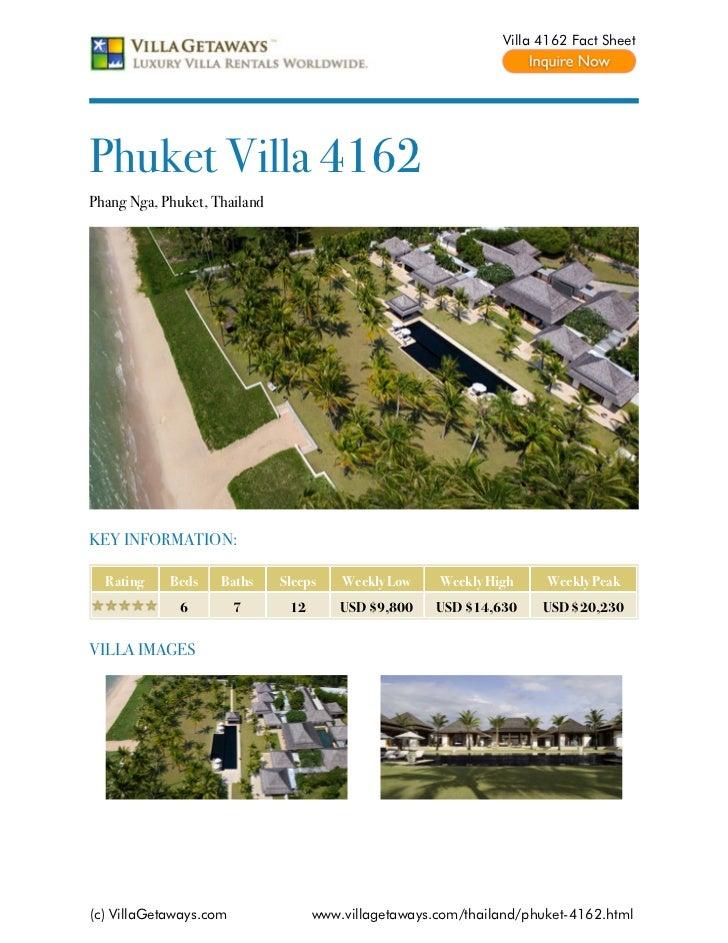 Villa 4162 Fact SheetPhuket Villa 4162Phang Nga, Phuket, ThailandKEY INFORMATION:  Rating    Beds    Baths     Sleeps    W...