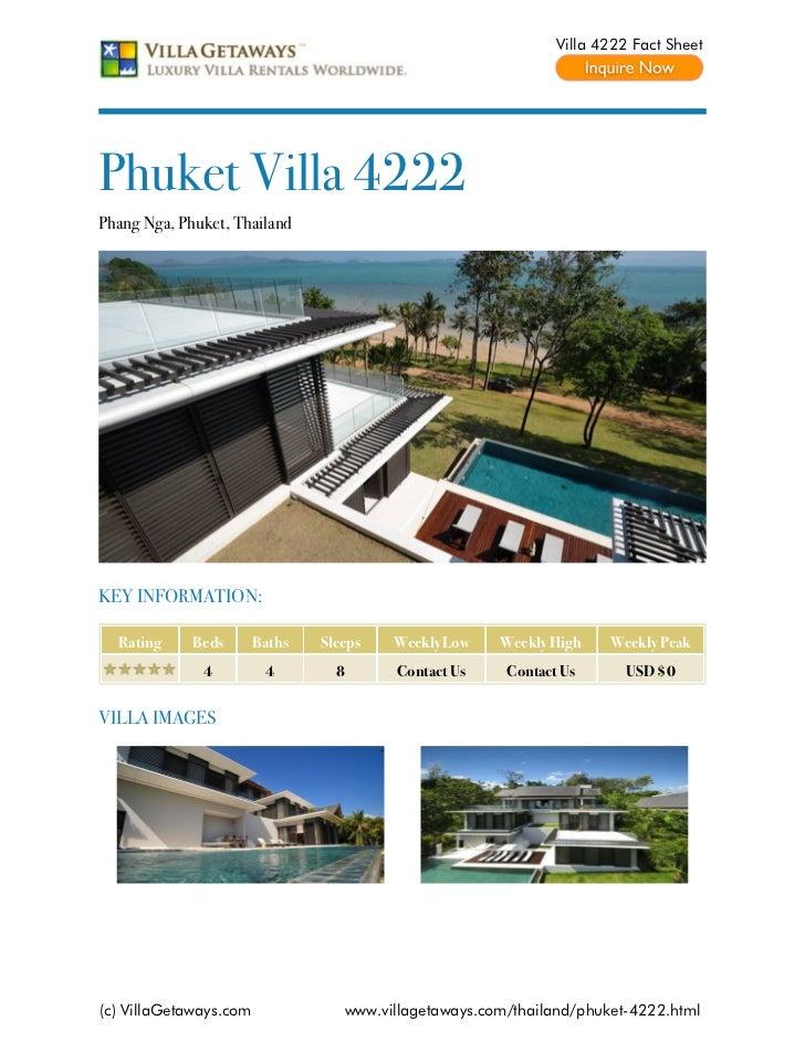 Villa 4222 Fact SheetPhuket Villa 4222Phang Nga, Phuket, ThailandKEY INFORMATION:  Rating     Beds       Baths   Sleeps   ...