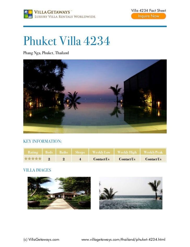 Villa 4234 Fact SheetPhuket Villa 4234Phang Nga, Phuket, ThailandKEY INFORMATION:  Rating     Beds       Baths   Sleeps   ...