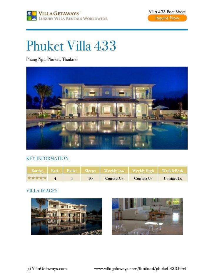 Villa 433 Fact SheetPhuket Villa 433Phang Nga, Phuket, ThailandKEY INFORMATION:  Rating     Beds       Baths   Sleeps     ...