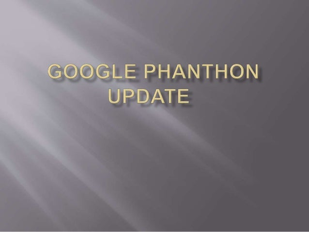 Google Phantom Update Hits Websites