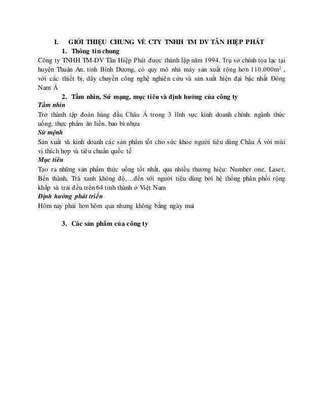 I. GIỚI THIỆU CHUNG VỀ CTY TNHH TM DV TÂN HIỆP PHÁT  1. Thông tin chung  Công ty TNHH TM-DV Tân Hiệp Phát được thành lập n...