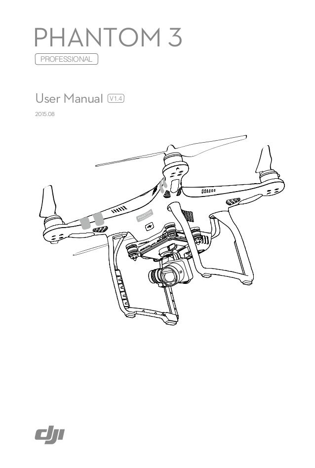 Phantom 3 professional_user_manual_v1.4_en