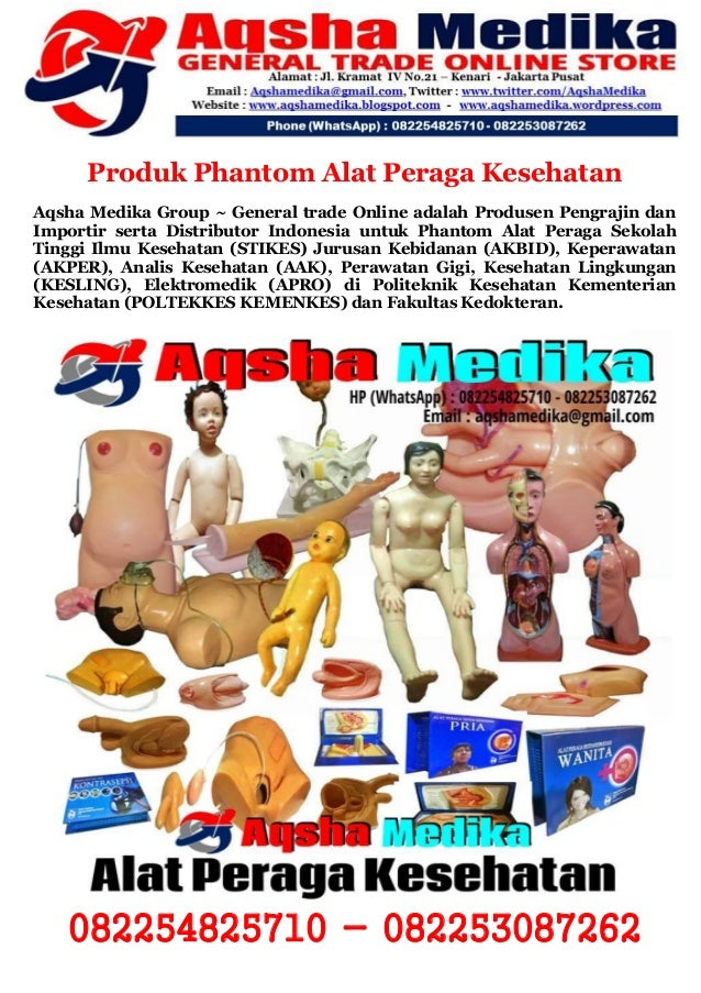 Produk Phantom Alat Peraga Kesehatan Aqsha Medika Group ~ General trade Online adalah Produsen Pengrajin dan Importir sert...