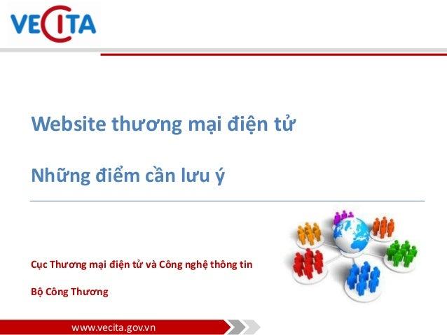 Website thương mại điện tử Những điểm cần lưu ý  Cục Thương mại điện tử và Công nghệ thông tin Bộ Công Thương  www.vecita....