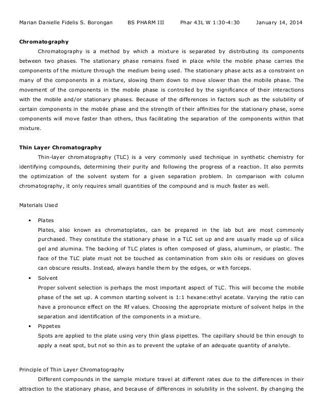 Marian Danielle Fidelis S. Borongan  BS PHARM III  Phar 43L W 1:30-4:30  January 14, 2014  Chromatography Chromatography i...