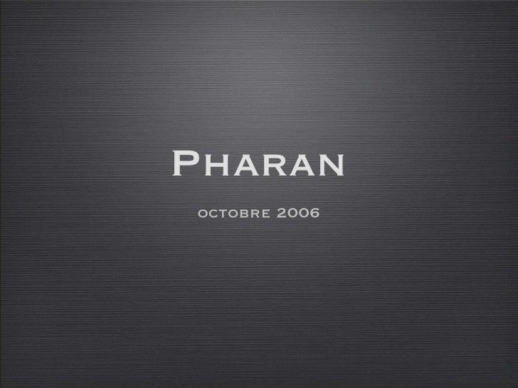 Pharan <ul><li>octobre 2006 </li></ul>