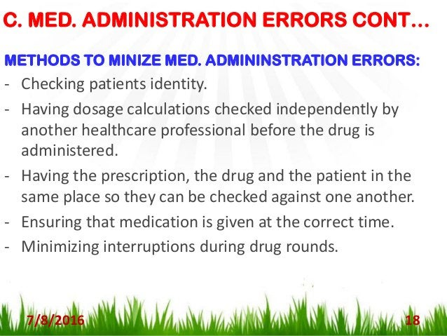D. MONITORING & COMPLIANCE ERRORS: 7/8/2016 19 (i) Monitoring Errors: Are errors caused by… - Failure to review a prescrib...