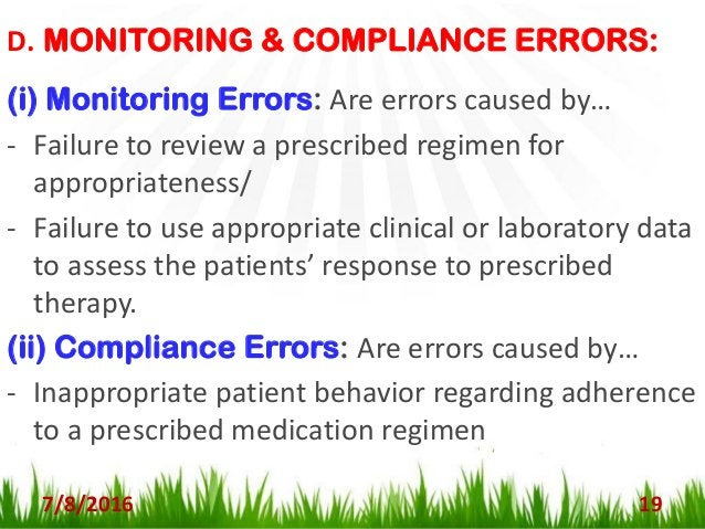 CAUSES OF MEDICATION ERRORS 7/8/2016 20 1. Missing patient information (allergies, age, weight, pregnancy, etc.) 2. Missin...