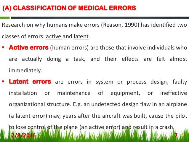 (B) CLASSIFICATION OF MEDICAL ERRORS CONT… NCC MERP has organized medication errors into four major groupings encompassing...