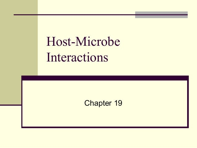 Host-Microbe Interactions Chapter 19