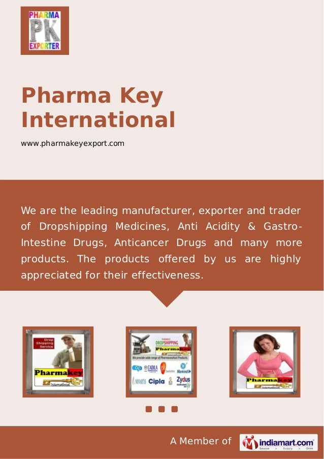 A Member of Pharma Key International www.pharmakeyexport.com We are the leading manufacturer, exporter and trader of Drops...