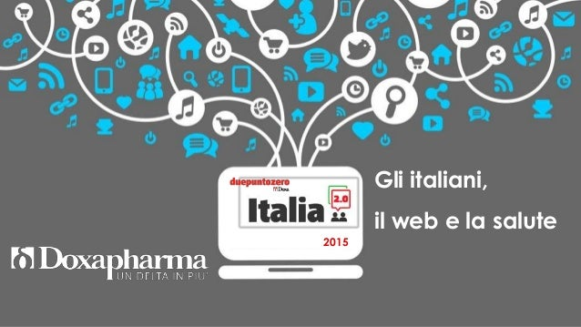 Gli italiani, il web e la salute 2015