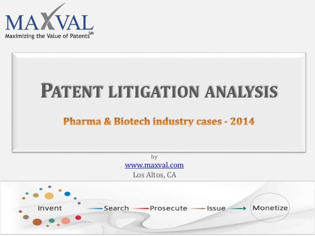 PATENT LITIGATION ANALYSIS by www.maxval.com Los Altos, CA