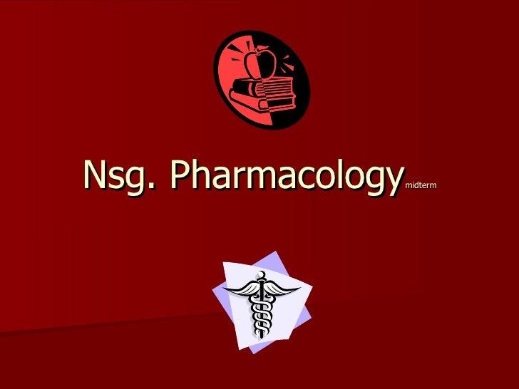 Nsg. Pharmacology midterm