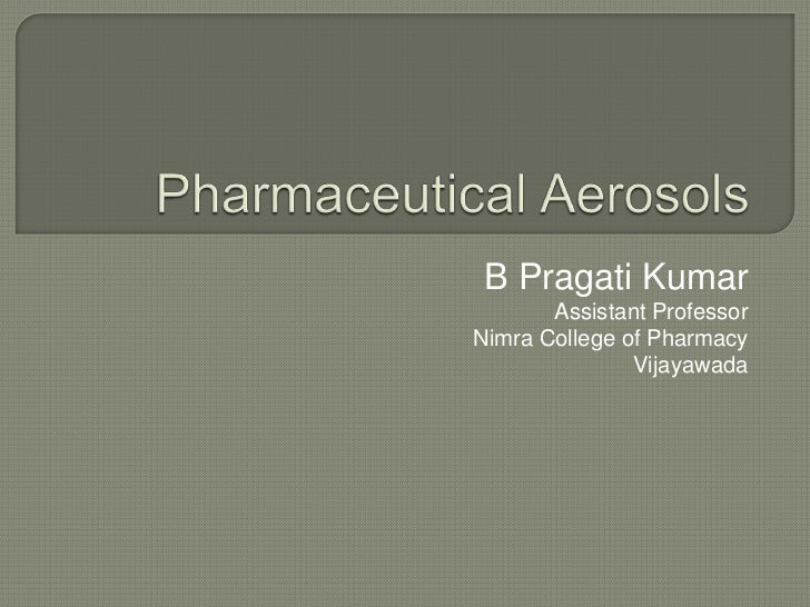 B Pragati Kumar       Assistant ProfessorNimra College of Pharmacy               Vijayawada