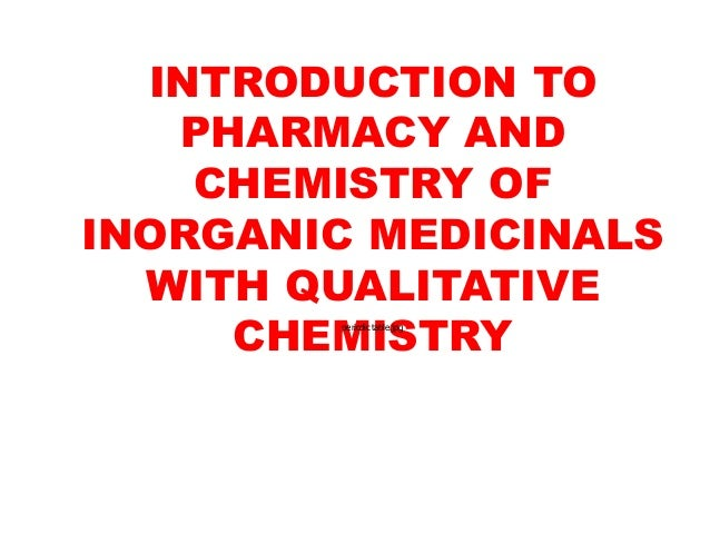 INTRODUCTION TO PHARMACY AND CHEMISTRY OF INORGANIC MEDICINALS WITH QUALITATIVE CHEMISTRYperiodic table.jpg
