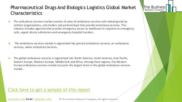 Pharmaceutical drugs and biologics logistics market global opportunit…