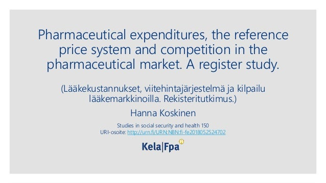 Pharmaceutical expenditures, the reference price system and competition in the pharmaceutical market. A register study. (L...