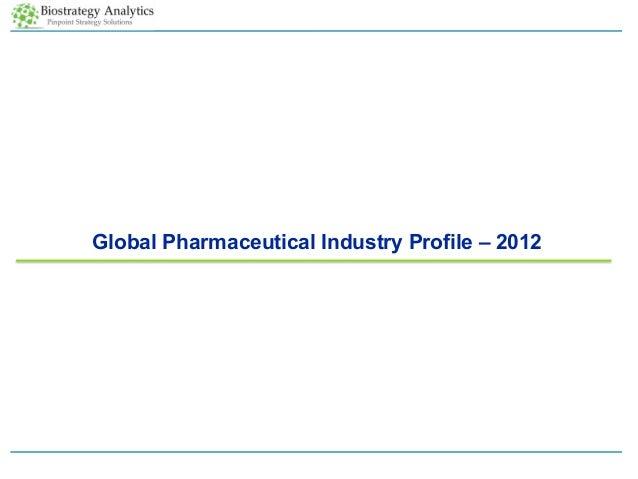 Global Pharmaceutical Industry Profile – 2012